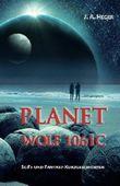 Planet Wolf 1061c: SciFi- und Fantasy-Kurzgeschichten