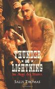 Thunder and Lightning: Im Auge des Sturms