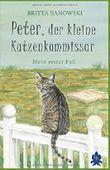 Peter, der kleine Katzenkommissar: Mein erster Fall