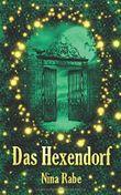 Das Hexendorf - Geraubte Seelen