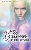 Kein Billionaire für das It-Girl: CrAzY Magical LoVEstOrY!!!!