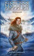 Eiselfen - Hexenjagd: illustrierter Kurzroman