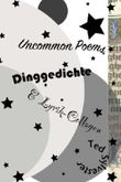 Uncommon Poems, Dinggedichte & Lyrik-Collagen
