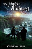 Die Sagen der Alaburg (Die Farbseher Saga)
