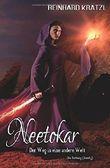 Neetokar: Der Weg in eine andere Welt (Die Rettung, Band 3)