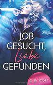 Job gesucht, Liebe gefunden