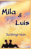 Mila & Luis: Zwillinge eben (Zwillings - Reihe, Band 1)