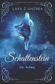 Schattenstein: Der Anfang