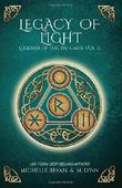 Legacy of Light (Legends of the Tri-Gard)