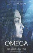 Omega - Der Engel Gottes