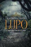Lupo - Über dem Regenbogen