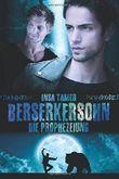 Berserkersohn (Buch II): Die Prophezeiung