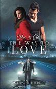 The Way to Love: Chloe & Chris