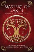 Mastery of Earth (Legends of the Tri-Gard)