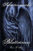 Schattenmacht VIII - Bluttränen (Volume 8) (German Edition)