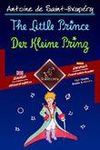 The Little Prince - Der Kleine Prinz: Bilingual parallel text - Zweisprachiger paralleler Text: English - German / Englisch - Deutsch (Dual Language Easy Reader 56)