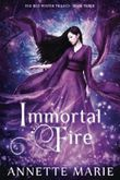 Immortal Fire (The Red Winter Trilogy) (Volume 3)