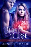 The Blood Curse (Spell Weaver Book 3)