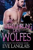 Die Verführung des Wolfes: (Wolf's Capture German Translation) (Kodiak Point 4)