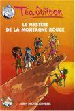 Téa Sisters, Tome 2 : Le mystère de la montagne rouge