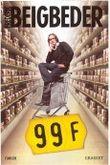 99 Francs. Neununddreißigneunzig, französische Ausgabe