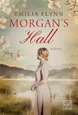 Morgan's Hall (Die Morgan-Saga 1)