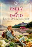 Emily & David - Wo mein Herz auf dich wartet