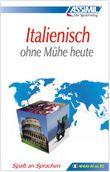 ASSiMiL Selbstlernkurs für Deutsche / Assimil Italienisch ohne Mühe heute