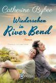 Wiedersehen in River Bend