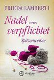 Nadel verpflichtet - Spitzenweiber (Spitzenweiber Reihe 4)