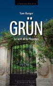 Grün - Le vert de la Provence