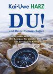 """""""DU""""! – und Deine Partnerschaften"""