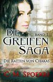 Die Greifen-Saga - Die Ratten von Chakas