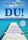 """""""DU""""! - bist der Regisseur Deines Lebens"""