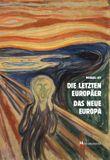 Die letzten Europäer Das neue Europa