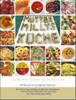 Mutter Milly's Küche...und was daraus geworden ist.