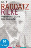 Rilke: Überzähliges Dasein