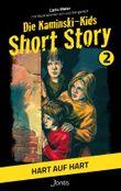 Die Kaminski-Kids: Short Story 2. Hart auf hart