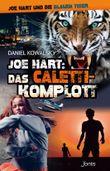 Joe Hart: Das Caletti-Komplott