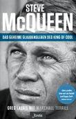 Steve McQueen – Das geheime Glaubensleben des King of Cool