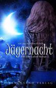 Ein Tess-Carlisle-Roman (Band 2): Jägernacht