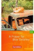 Cornelsen English Library - Fiction / 9. Schuljahr, Stufe 3 - A Prayer for Blue Delaney