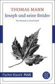 Joseph und seine Brüder: Vier Romane in einem Band (Fischer Klassik Plus)