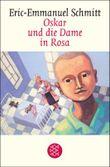 Oskar und die Dame in Rosa: Erzählung