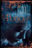Die Poison Diaries: Band 2