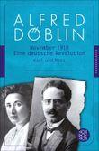 November 1918: Eine deutsche Revolution Erzählwerk in drei Teilen. Dritter Teil: Karl und Rosa (Fischer Klassik PLUS)
