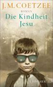 Die Kindheit Jesu: Roman