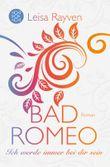 Bad Romeo und Broken Juliet - Ich werde immer bei dir sein