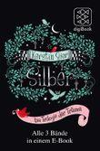 Silber - Die Trilogie der Träume: Alle 3 Bände in einem E-Book