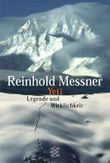 Yeti - Legende und Wirklichkeit